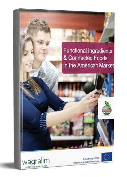 Ingrédients fonctionnels et aliments connectés sur le marché américain